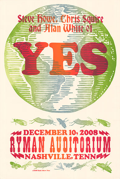 Hatch Show Print concert poster from Yes' performance at Ryman Auditorium, Nashville Tennessee on December 10, 2008, from the collection of Gottlieb Bros.